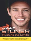 Pushing the Limits (eBook): The Two-Time World MotoGP Champion's Own Explosive Story