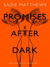 Promises After Dark (After Dark Book 3) (eBook)