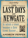 The Last Days of Newgate (eBook): Pyke Mystery Series, Book 1
