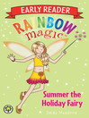 Summer the Holiday Fairy (eBook): Rainbow Magic: Early Reader Series, Book 5