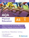 AQA PE AS Student Unit Guide (eBook): Unit 1 Opportunities for, and the Effects of, Leading a Healthy and Active Lifestyle