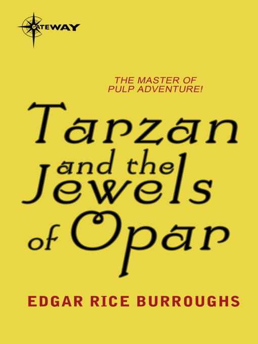 Tarzan and the Jewels of Opar (eBook)