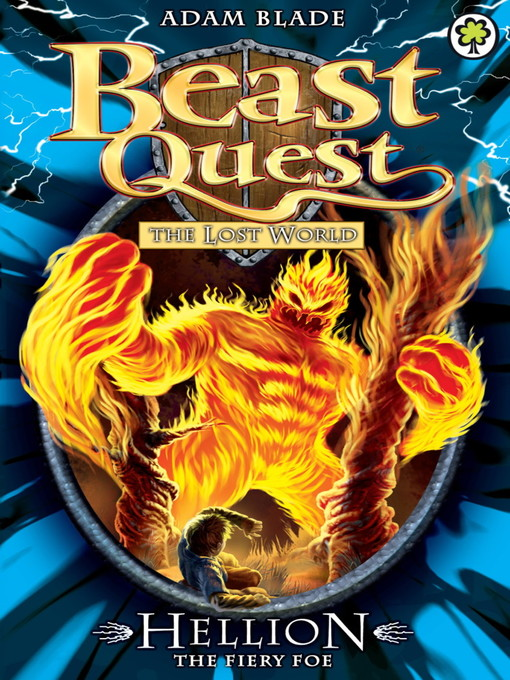 Hellion the Fiery Foe (eBook): Beast Quest: The Lost World Series, Book 2
