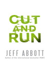 Cut and Run (eBook): Whit Mosley Series, Book 3