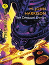 The Centauri Device (eBook)