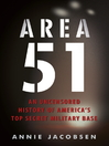 Area 51 (eBook): An Uncensored History of America's Top Secret Military Base