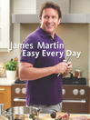 James Martin Easy Everyday (eBook): The Essential Collection