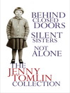 The Jenny Tomlin Collection (eBook): Behind Closed Doors, Silent Sisters, Not Alone