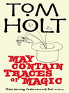 May Contain Traces of Magic (eBook)