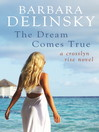 The Dream Comes True (eBook): Crosslyn Rise Trilogy, Book 3