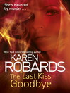 The Last Kiss Goodbye (eBook)