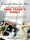 Treasures from the Attic (eBook): The Extraordinary Story of Anne Frank's Family
