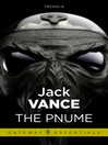 The Pnume (eBook): Tschai, Planet of Adventure Series, Book 4
