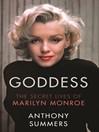 Goddess (eBook): The Secret Lives Of Marilyn Monroe