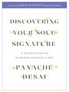 Discovering Your Soul Signature (eBook): A 33 Day Path to Purpose, Passion and Joy