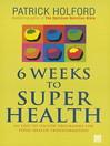 6 Weeks to Superhealth (eBook)