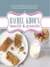 Rachel Khoo's Muesli and Granola (eBook)