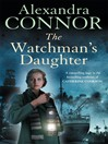 The Watchman's Daughter (eBook)