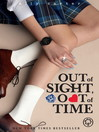 Out of Sight, Out of Time (eBook): Gallagher Girls Series, Book 5
