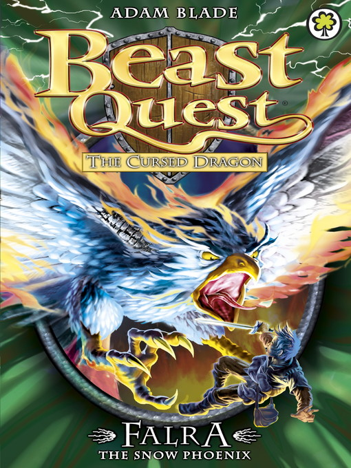 Falra the Snow Phoenix (eBook): Beast Quest: The Cursed Dragon Series, Book 4