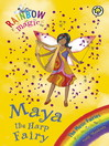 Maya the Harp Fairy (eBook): Rainbow Magic: The Music Fairies Series, Book 5