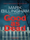 Good as Dead (eBook): Tom Thorne Series, Book 10