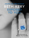 Exposed to You (eBook): One Night of Passion Series, Book 2