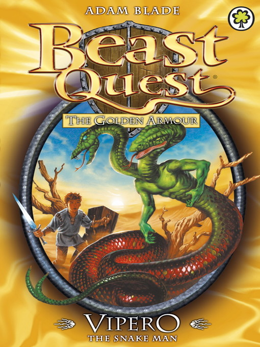 Vipero the Snake Man (eBook): Beast Quest: The Golden Armour Series, Book 4