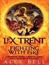 Lex Trent (eBook): Lex Trent Series, Book 2