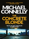 The Concrete Blonde (eBook): Harry Bosch Series, Book 3