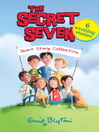 Secret Seven Short Story Collection (eBook)