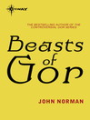 Beasts of Gor (eBook): Gorean Saga Series, Book 12