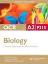 OCR A2 Biology Unit F215 (eBook): Control, Genomes and Environment