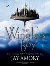 The Wingless Boy (eBook): The Fledging of Az Gabrielson and Pirates of the Relentless Desert