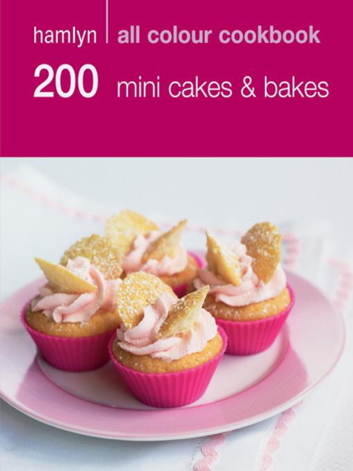 200 Mini Cakes & Bakes (eBook)