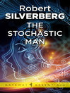The Stochastic Man (eBook)