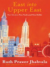 East Into Upper East (eBook)