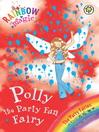 Polly the Party Fun Fairy (eBook)