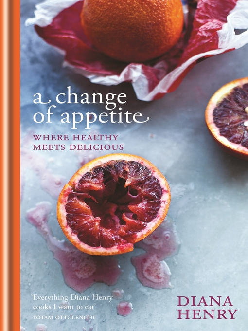 A Change of Appetite (eBook): where delicious meets healthy