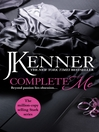 Complete Me (eBook): Stark Trilogy, Book 3