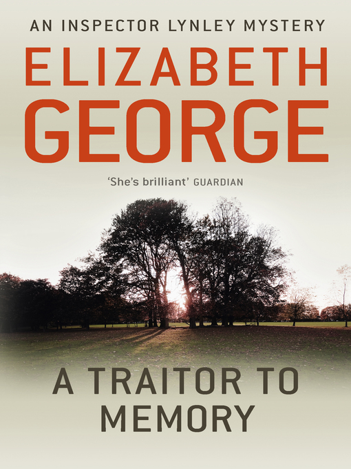 A Traitor to Memory (eBook): Inspector Lynley Series, Book 11