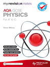 My Revision Notes (eBook): AQA GCSE Physics (for A* to C)