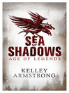 Sea of Shadows (eBook): Age of Legends Series, Book 1
