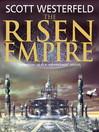 The Risen Empire (eBook): Succession Series, Book 1
