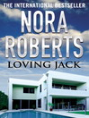 Loving Jack (eBook): Loving Jack Series, Book 1