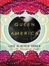 Queen of America (eBook): A Novel