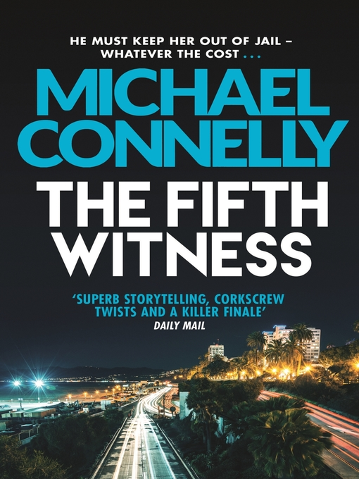 The Fifth Witness (eBook): Mickey Haller Series, Book 4
