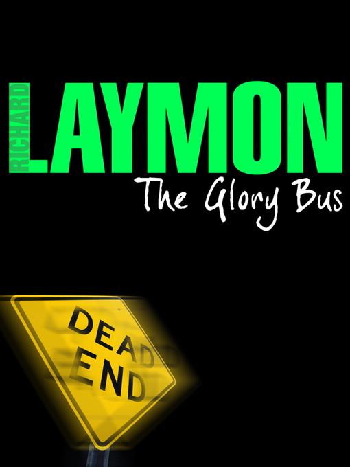The Glory Bus (eBook)