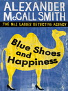 Blue Shoes and Happiness (eBook): The No. 1 Ladies' Detective Agency Series, Book 7