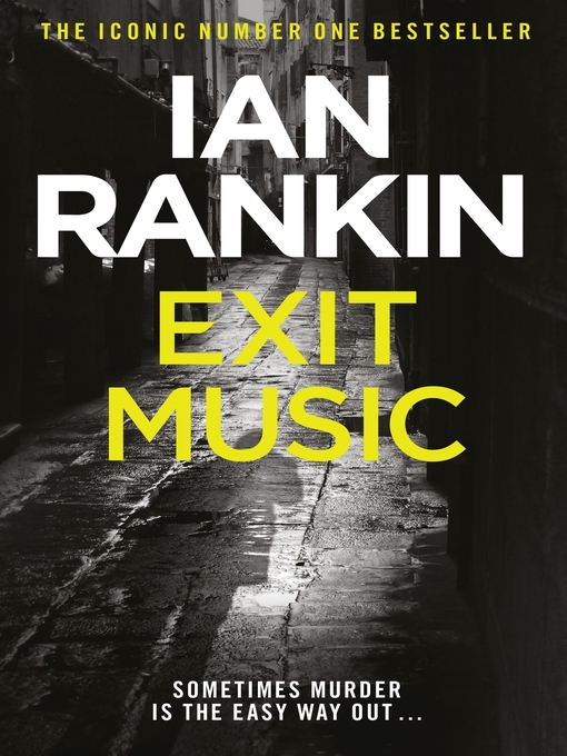 Exit Music (eBook): Inspector Rebus Series, Book 17